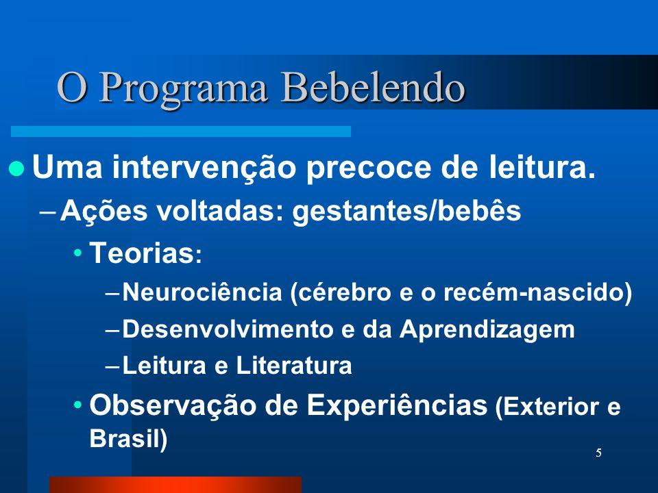 O Programa Bebelendo Uma intervenção precoce de leitura.