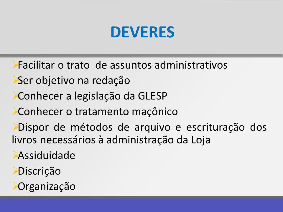 DEVERES Facilitar o trato de assuntos administrativos