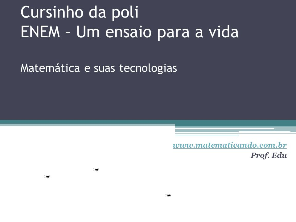 www.matematicando.com.br Prof. Edu