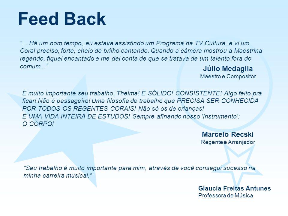 Feed Back Júlio Medaglia Marcelo Recski