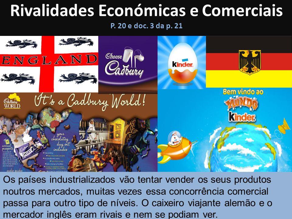 Rivalidades Económicas e Comerciais P. 20 e doc. 3 da p. 21