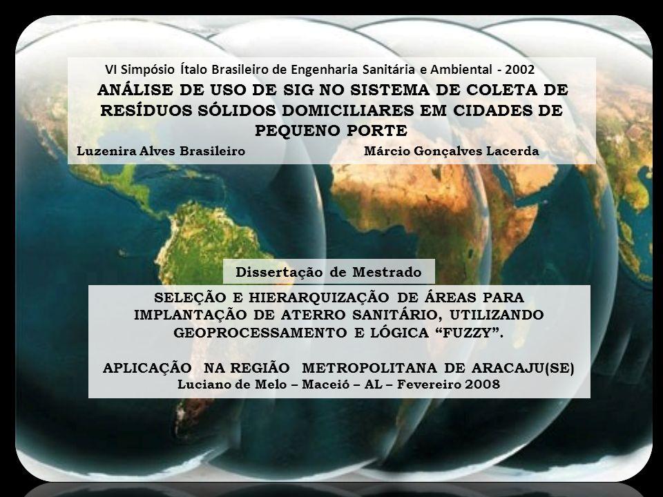 ANÁLISE DE USO DE SIG NO SISTEMA DE COLETA DE RESÍDUOS SÓLIDOS DOMICILIARES EM CIDADES DE PEQUENO PORTE