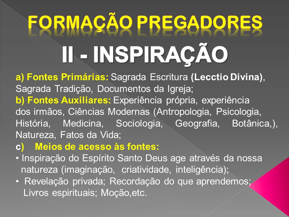 II - INSPIRAÇÃO Formação Pregadores