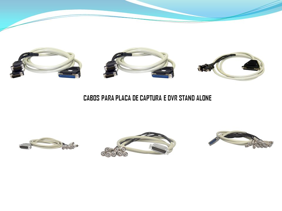 CABOS PARA PLACA DE CAPTURA E DVR STAND ALONE