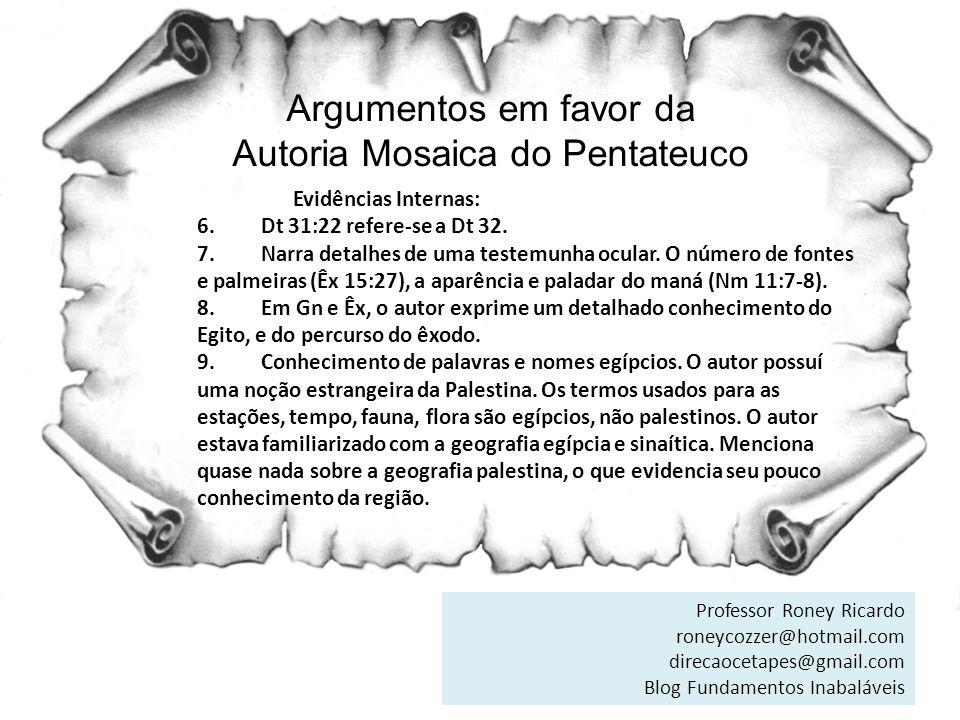 Argumentos em favor da Autoria Mosaica do Pentateuco