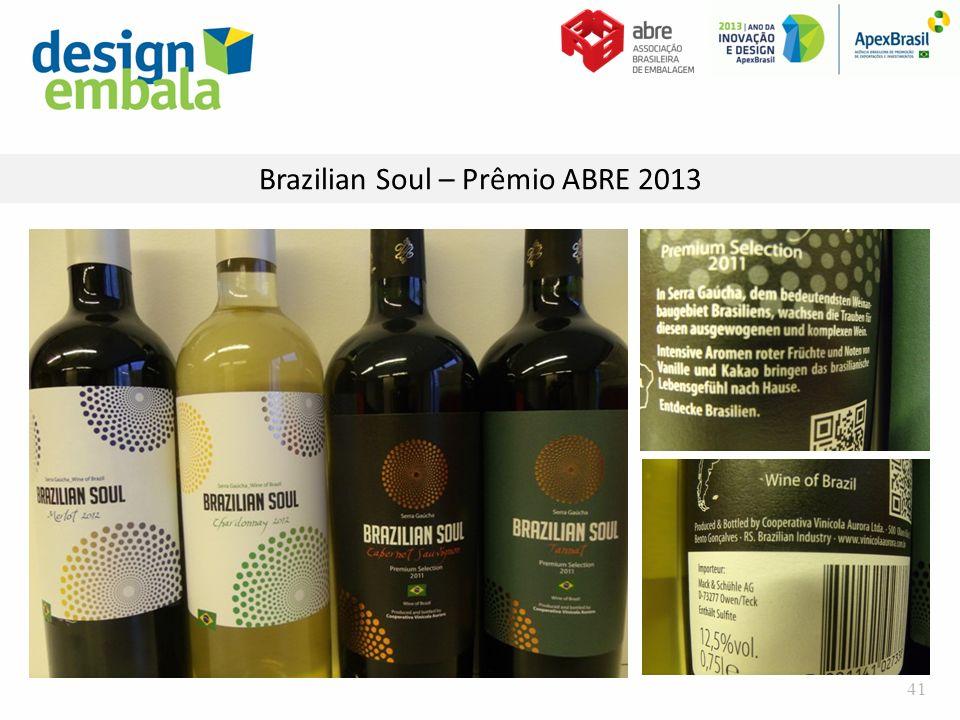 Brazilian Soul – Prêmio ABRE 2013