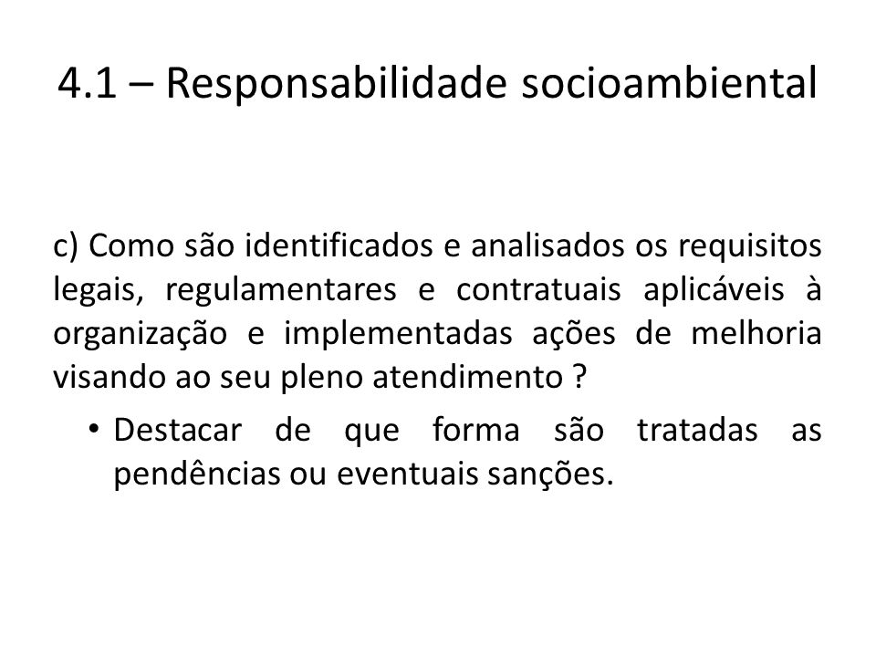 4.1 – Responsabilidade socioambiental