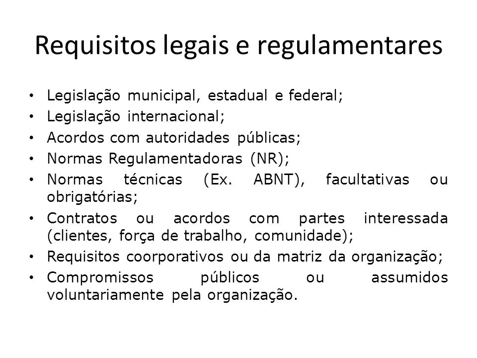 Requisitos legais e regulamentares