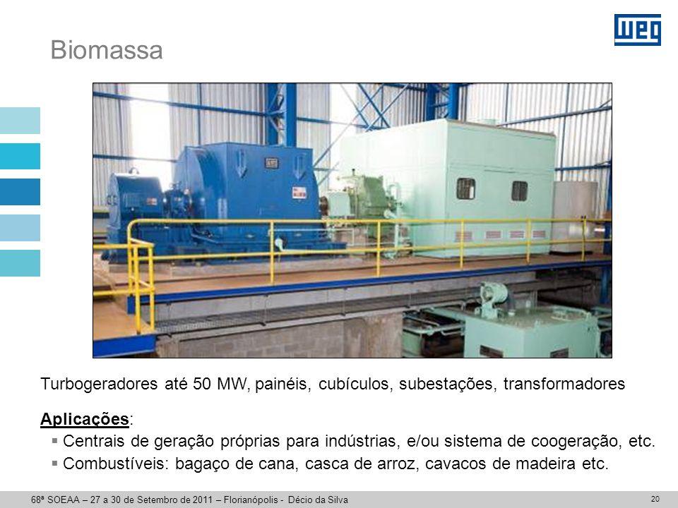 PCH Hidrogeradores até 25 MW, painéis, cubículos, subestações, transformadores, turbinas.