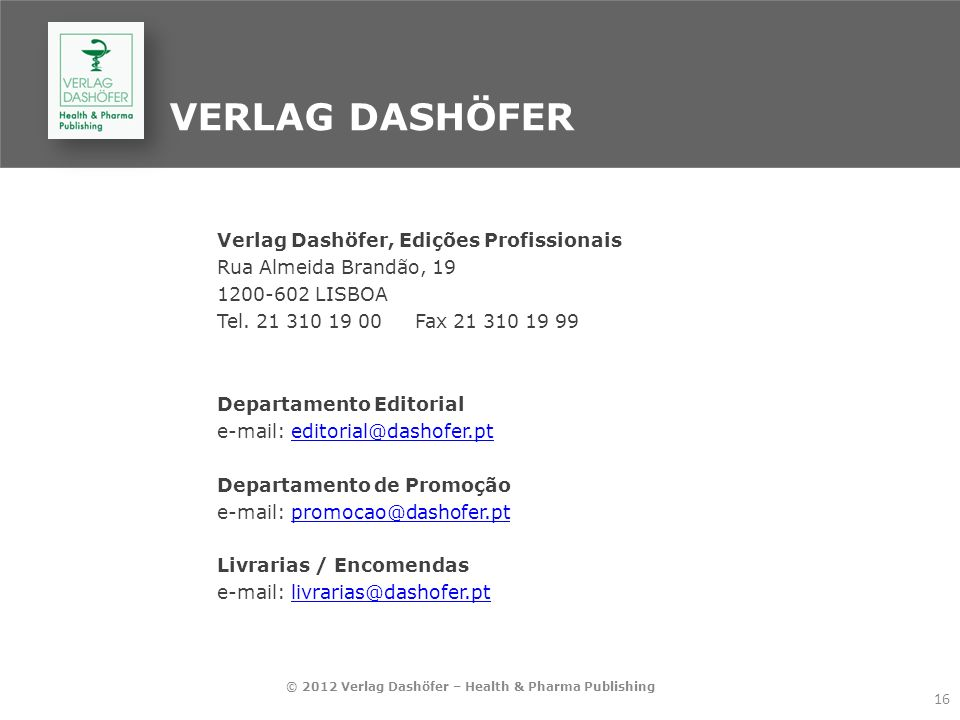 © 2012 Verlag Dashöfer – Health & Pharma Publishing