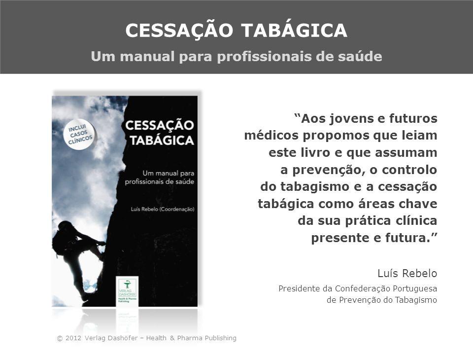 CESSAÇÃO TABÁGICA Um manual para profissionais de saúde
