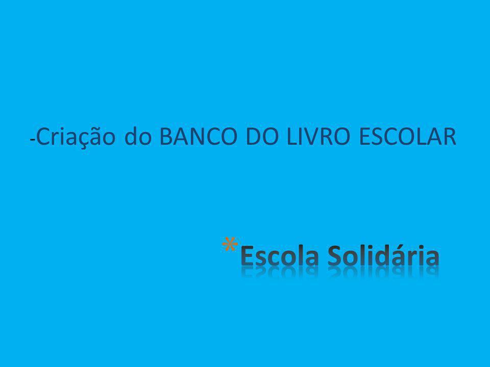 -Criação do BANCO DO LIVRO ESCOLAR