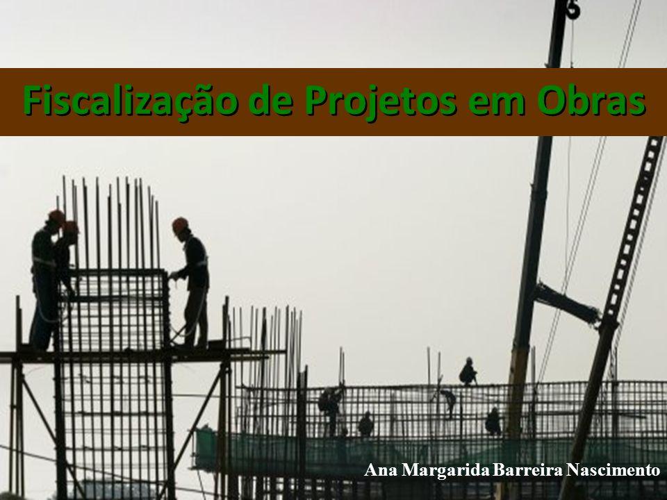 Fiscalização de Projetos em Obras