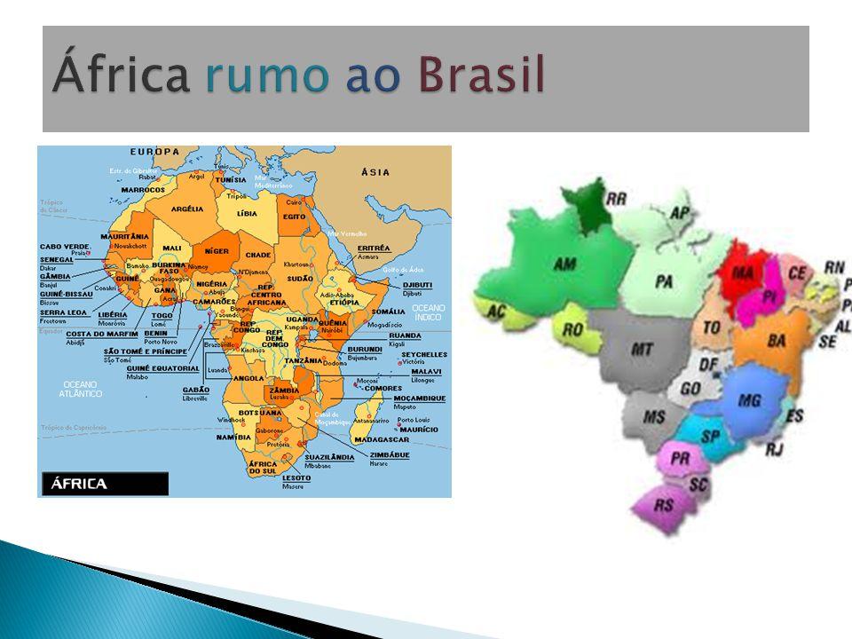 África rumo ao Brasil