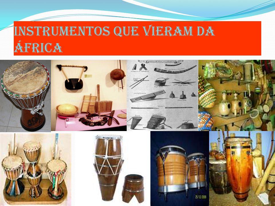 Instrumentos que vieram da áfrica