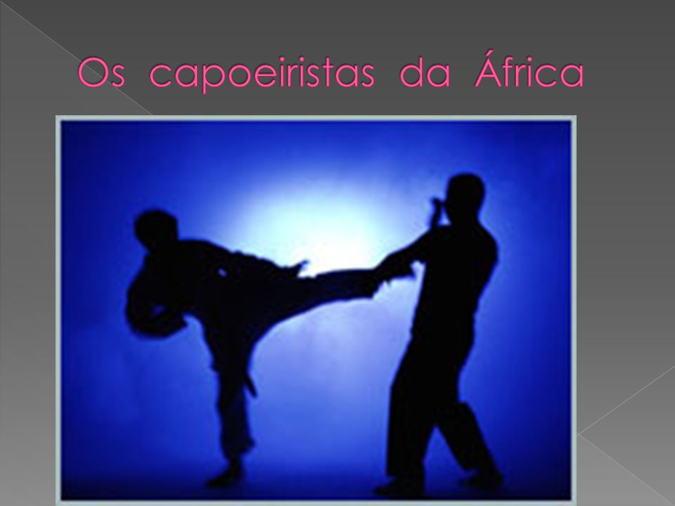 Os capoeiristas da África