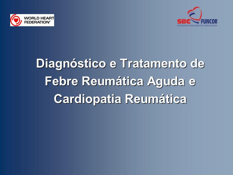 Diagnóstico e Tratamento de Febre Reumática Aguda e