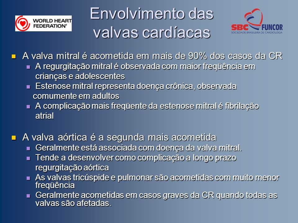 Envolvimento das valvas cardíacas