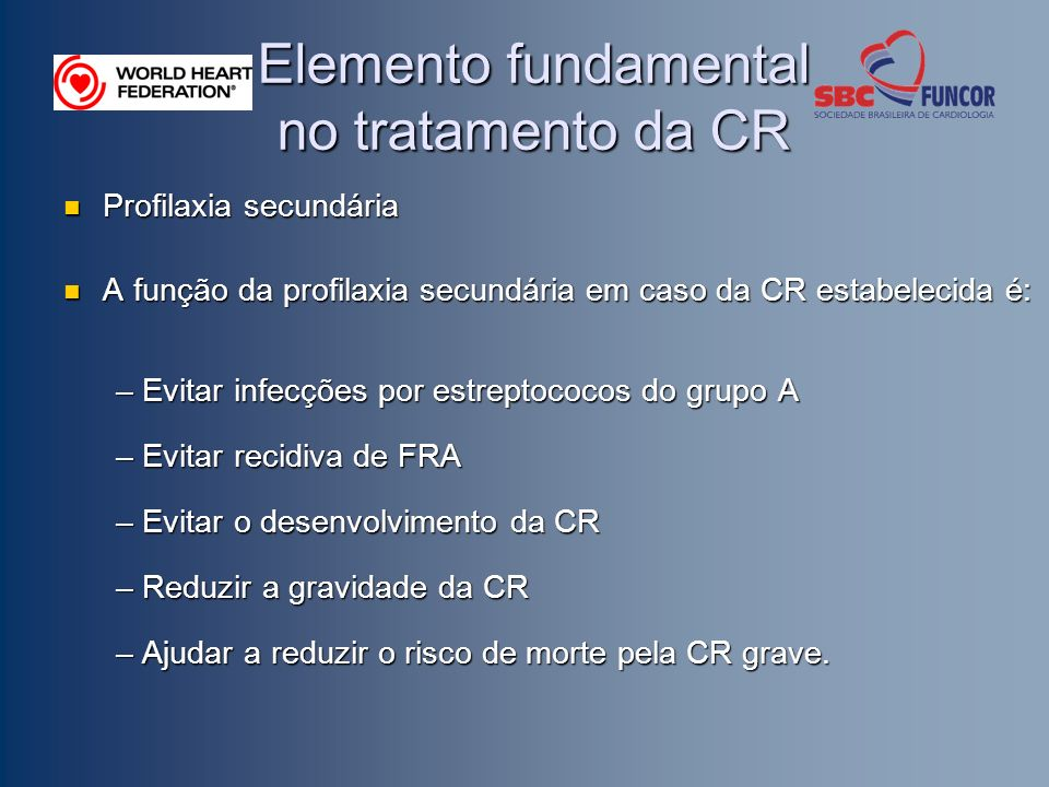 Elemento fundamental no tratamento da CR