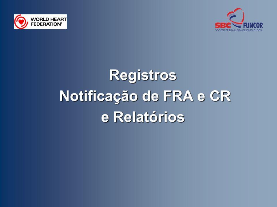 Registros Notificação de FRA e CR e Relatórios