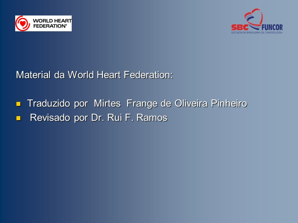 Material da World Heart Federation: