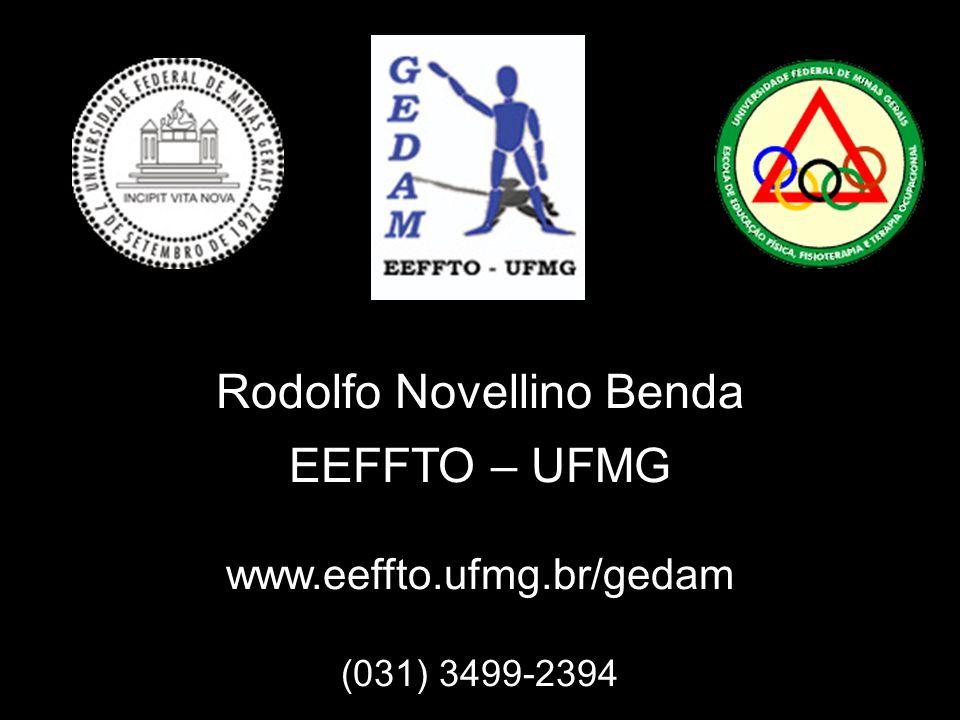 Rodolfo Novellino Benda EEFFTO – UFMG www. eeffto. ufmg