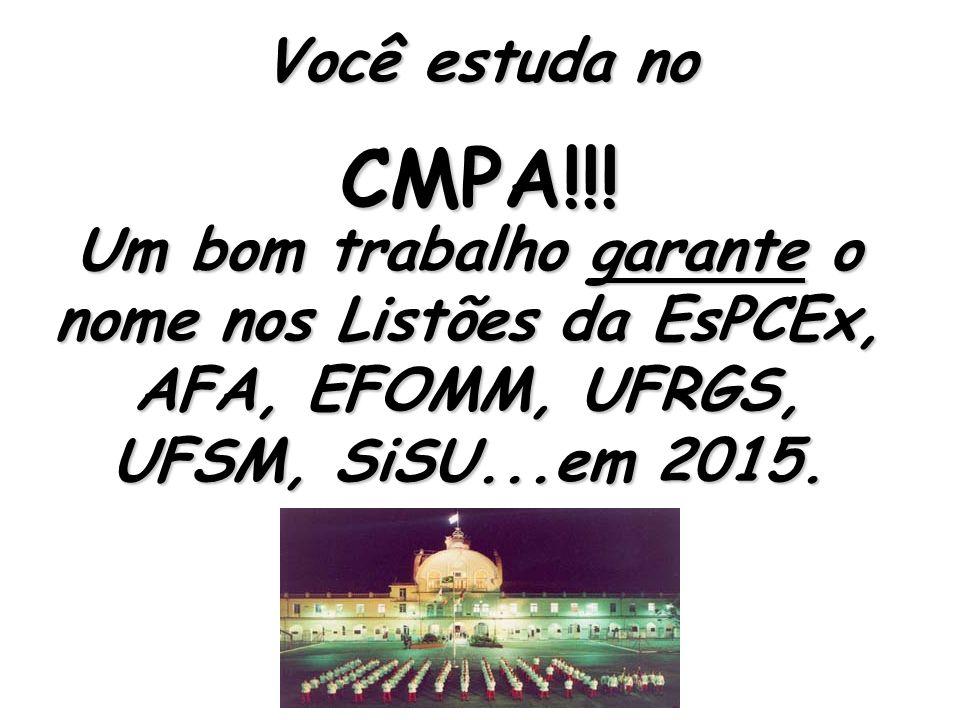 Você estuda no CMPA!!.