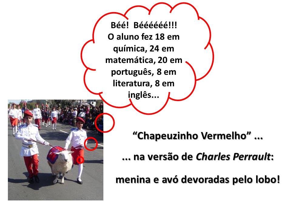 Chapeuzinho Vermelho ...