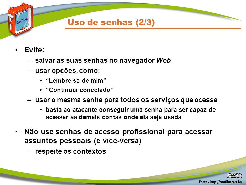 Uso de senhas (2/3) Evite: