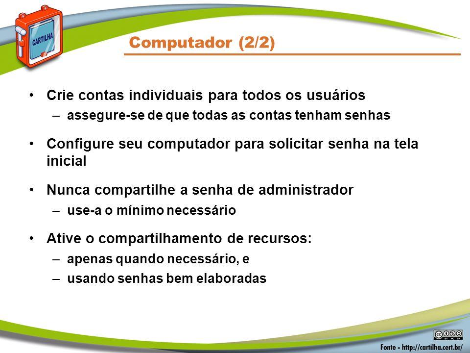 Computador (2/2) Crie contas individuais para todos os usuários