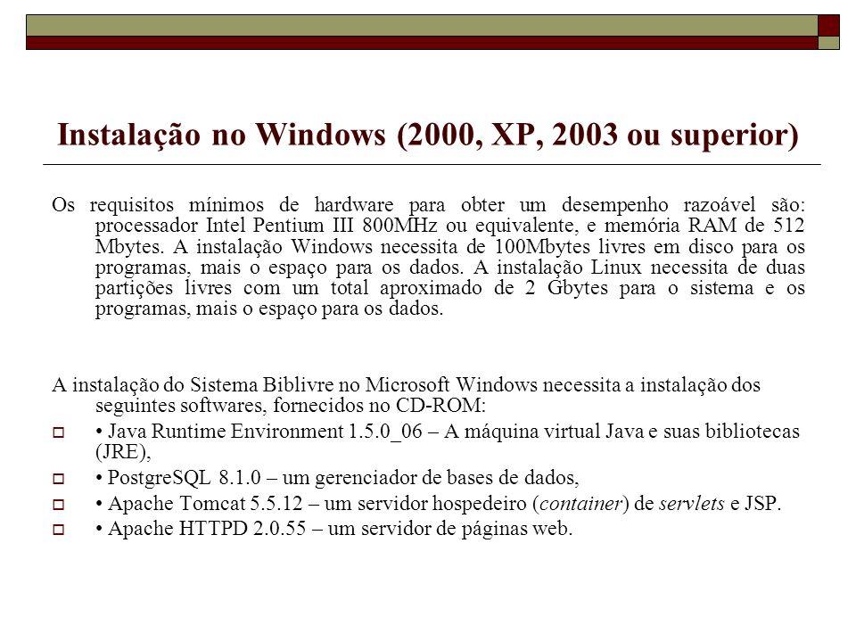 Instalação no Windows (2000, XP, 2003 ou superior)