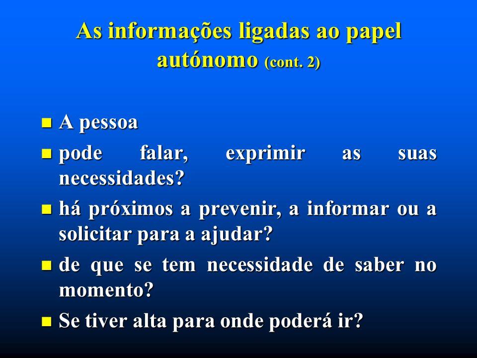 As informações ligadas ao papel autónomo (cont. 2)