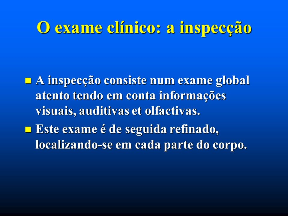 O exame clínico: a inspecção