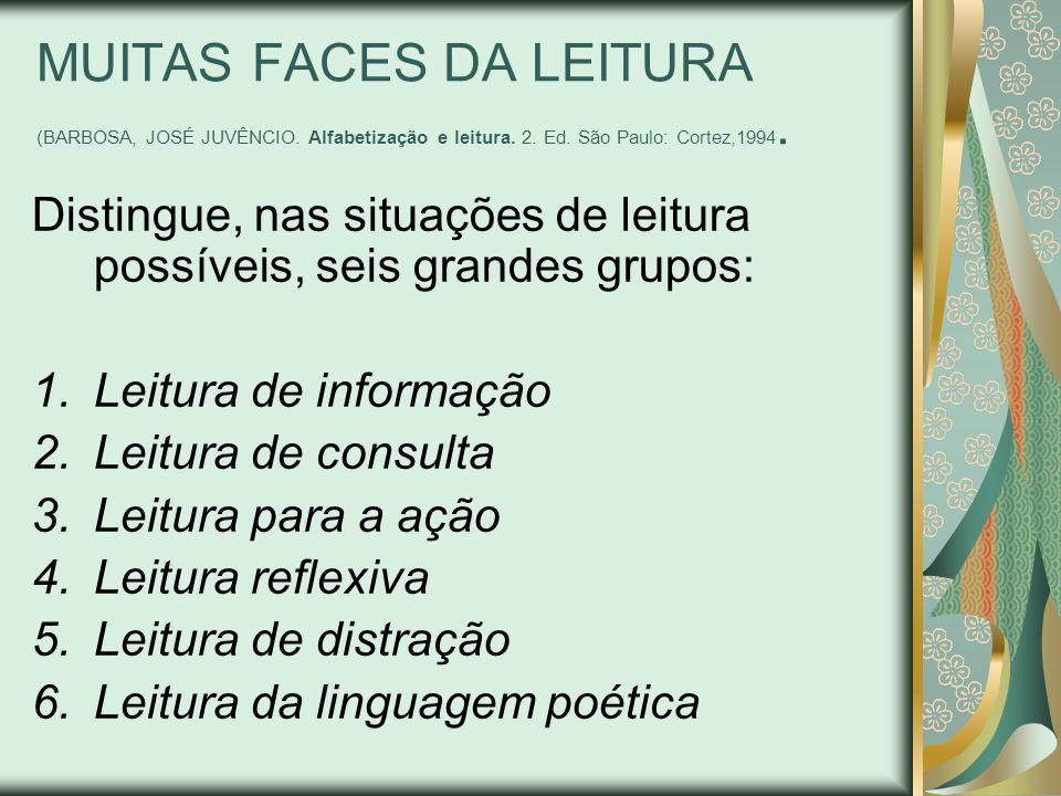 MUITAS FACES DA LEITURA (BARBOSA, JOSÉ JUVÊNCIO
