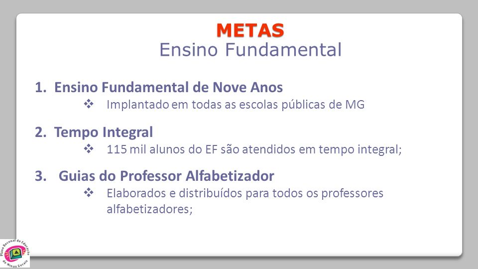 METAS Ensino Fundamental 1. Ensino Fundamental de Nove Anos