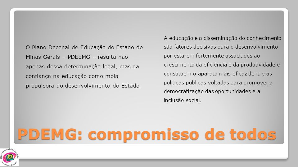 PDEMG: compromisso de todos