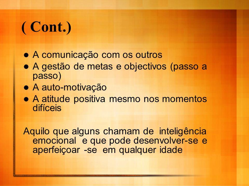 ( Cont.) A comunicação com os outros
