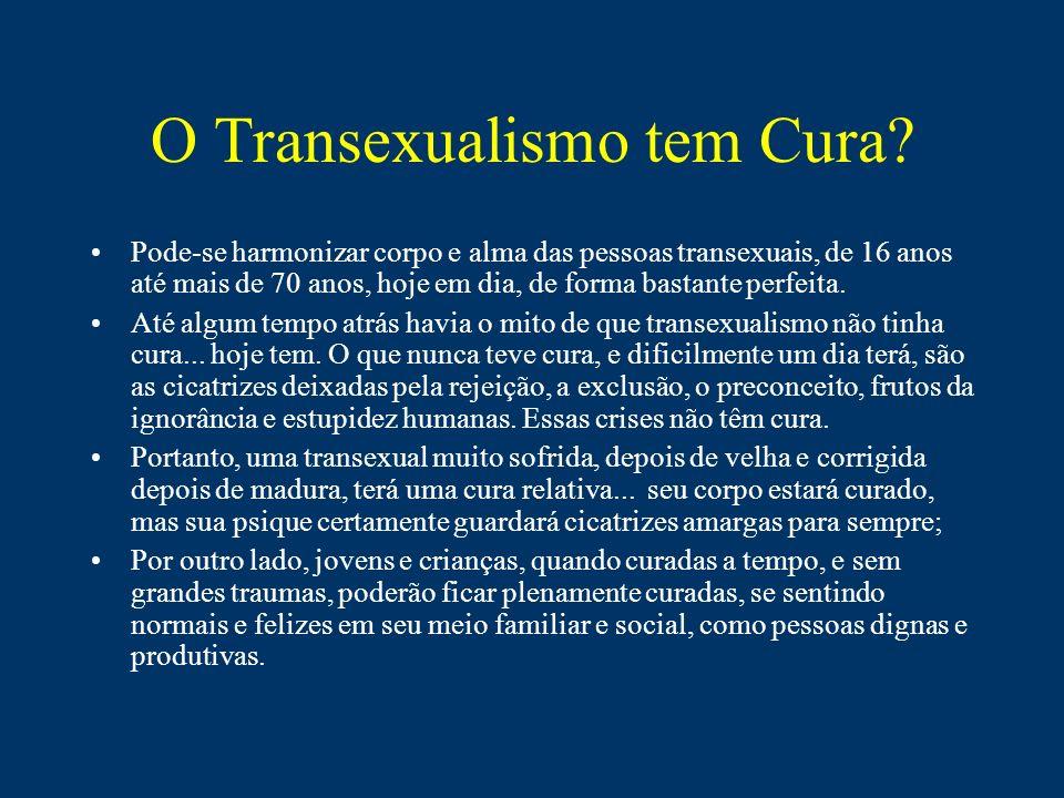 O Transexualismo tem Cura