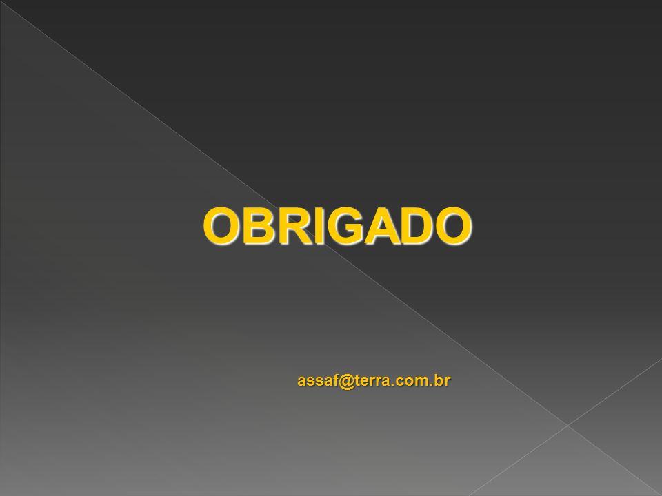 OBRIGADO assaf@terra.com.br