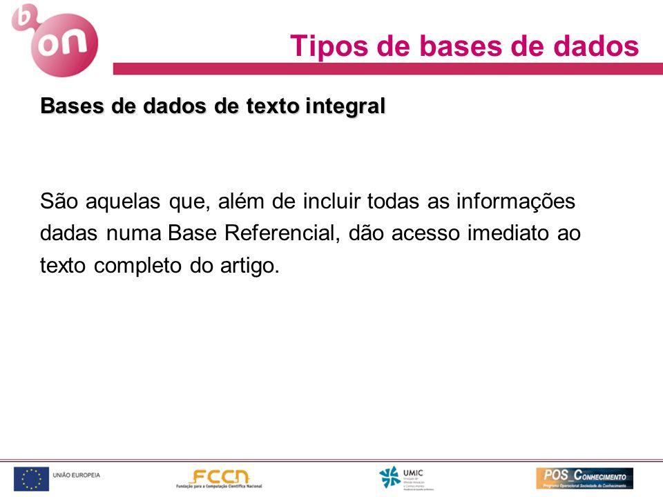 Tipos de bases de dados Bases de dados de texto integral