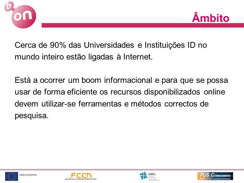 Âmbito Cerca de 90% das Universidades e Instituições ID no
