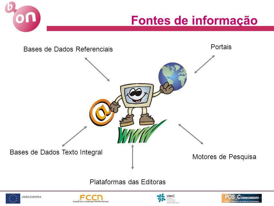 Fontes de informação Portais Bases de Dados Referenciais