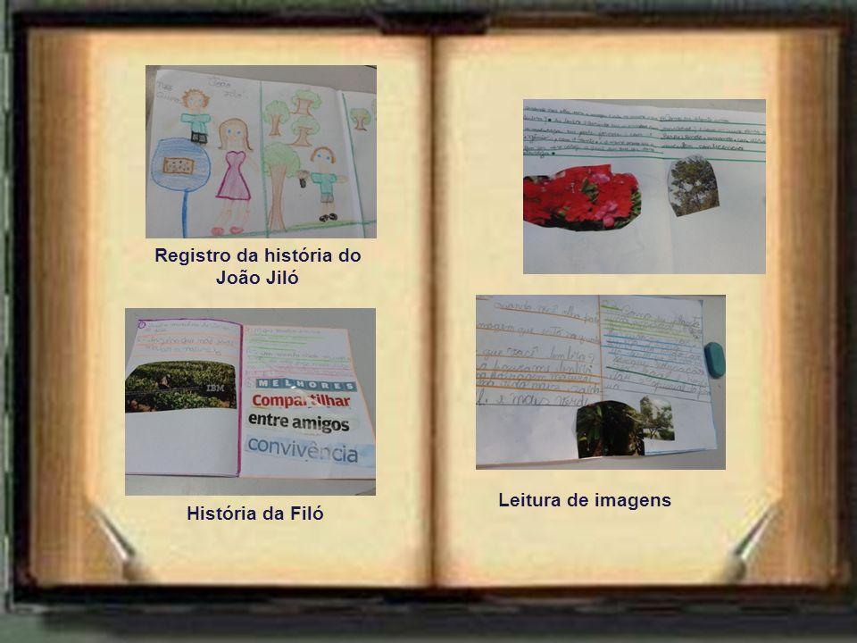Registro da história do João Jiló