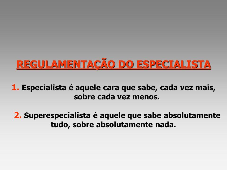 REGULAMENTAÇÃO DO ESPECIALISTA 1