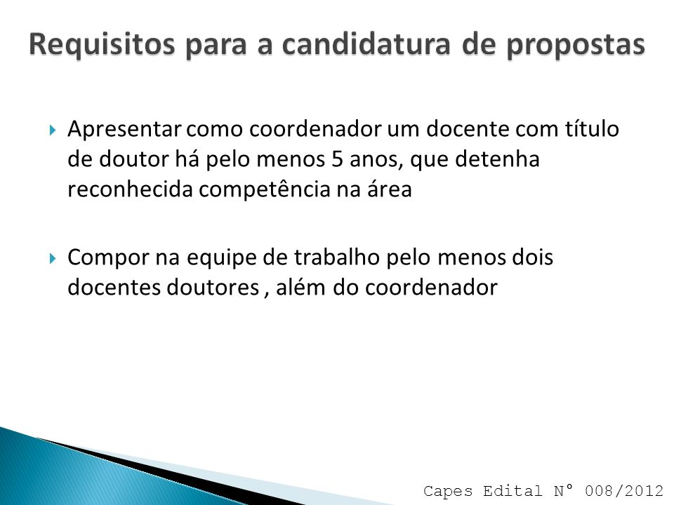 Requisitos para a candidatura de propostas