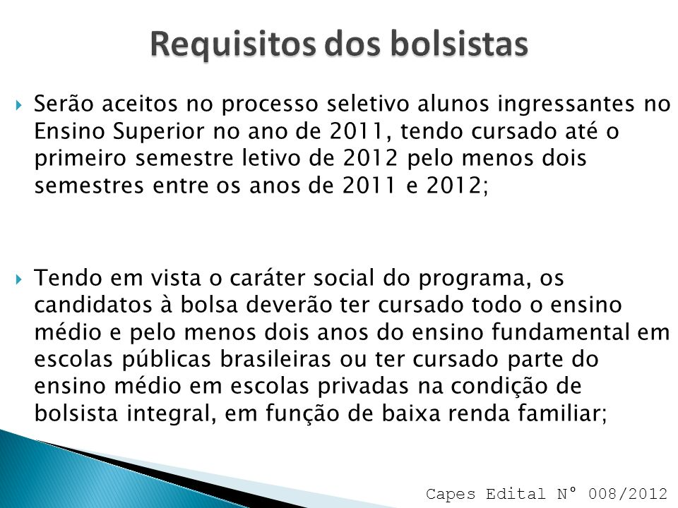 Requisitos dos bolsistas