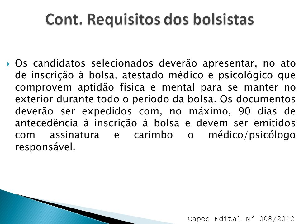 Cont. Requisitos dos bolsistas