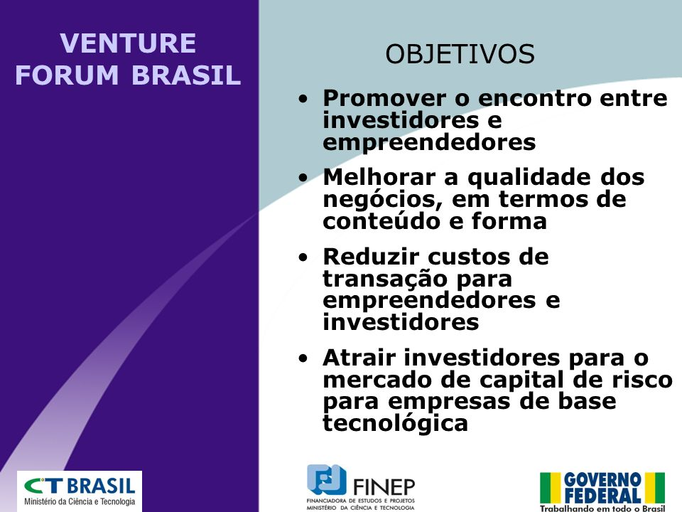 VENTURE FORUM BRASIL OBJETIVOS