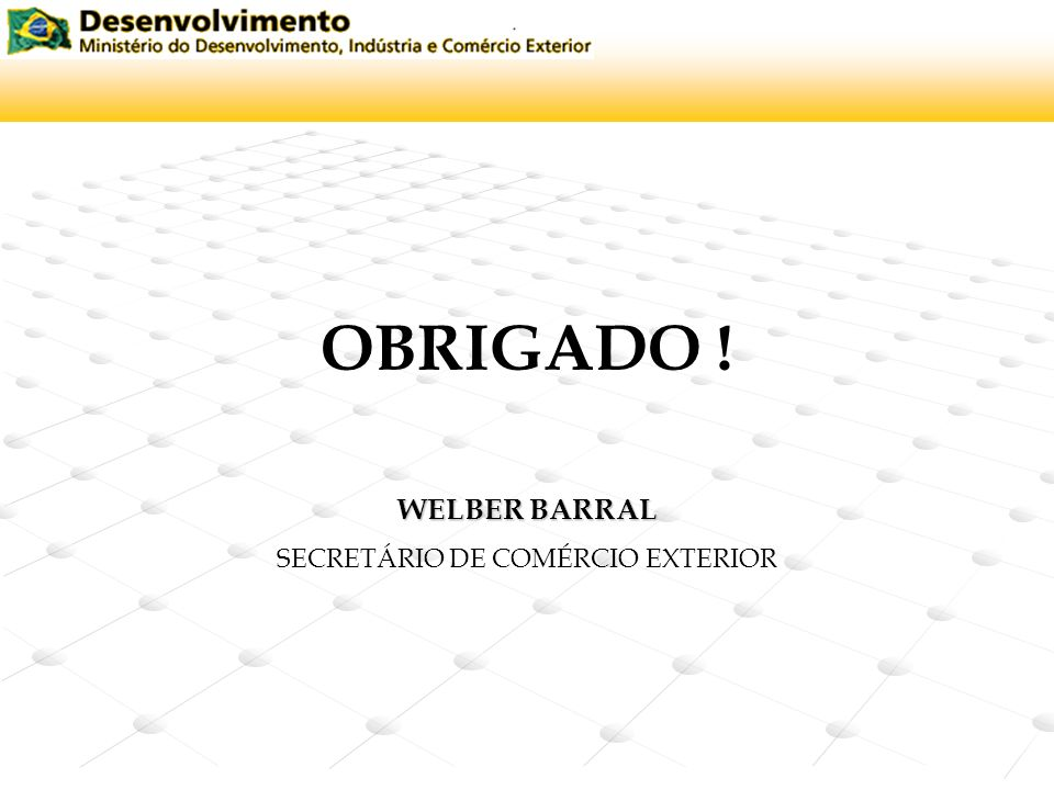 SECRETÁRIO DE COMÉRCIO EXTERIOR