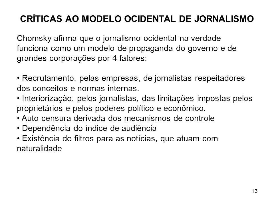CRÍTICAS AO MODELO OCIDENTAL DE JORNALISMO